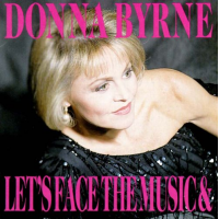 Album Let's Face the Music and Dance by Donna Byrne