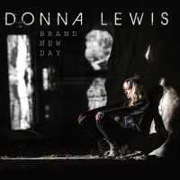 "Donna Lewis With UK Release Of ""Brand New Day"" Featuring Ethan Iverson, Reid Anderson and Dave King - Produced By David Torn - Out June 17, 2016 + UK Tour"