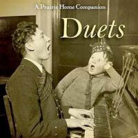 A Prairie Home Companion, Duets