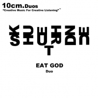 Album EAT GOD by Jeffrey Hayden Shurdut
