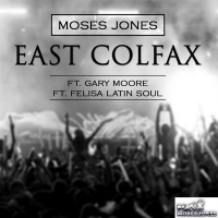 Album East Colfax by Moses Jones