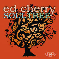 Album Soul Tree by Ed Cherry