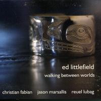 Album Ed Littlefield - Walking Between Worlds by Reuel Lubag