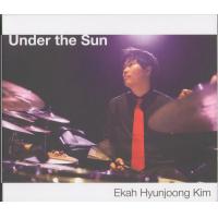Album Ekah Kim - Under the Sun by Sarpay Özçağatay