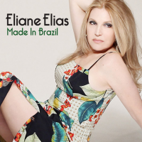 "Read ""Eliane Elias: Made in Brazil - Swung at Birdland"" reviewed by Dr. Judith Schlesinger"