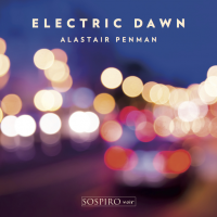 Album Electric Dawn by Alastair Penman