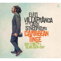 Album The Caribbean Tinge: Live from Dizzy's Club Coca-Cola by Elio Villafranca