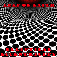 Leap of Faith - Elliptical Eccentricity