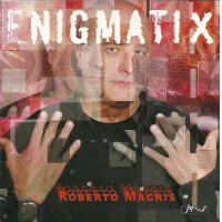 "JMood Records Is Pleased To Announce The New CD Release Of The Roberto Magris Trio Entitled ""Enigmatix"""