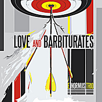 Album Love and Barbiturates by E. Normus Trio