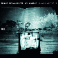 Enrico Rava Quartet with Gianluca Petrella: Wild Dance