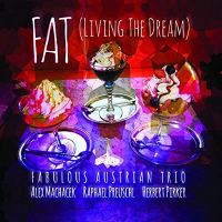 FAT: (Living the Dream)