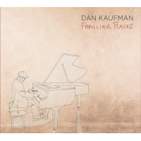 Album Familiar Places by Dan Kaufman