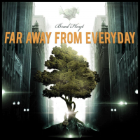 Album Far Away From Everyday by Brad Hoyt