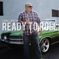 Farnell Newton - Ready to Roll