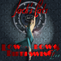 Jack's Cats: Low Down Dirty Swing, Live