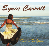 Album Here's To You... by Synia Carroll