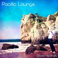 Album Pacific Lounge by David Herzhaft