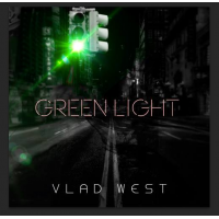 Vlad West: Green Light