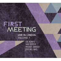 First Meeting: Live in London, Volume 1