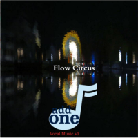 Album Flow Circus by ADD ONE