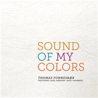 Thomas Fonnesbaek: Sound Of My Colors