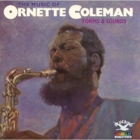 Ornette Coleman: The Music Of Ornette Coleman: Forms & Sounds