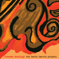 Freedom Doxology by Kevin Harris