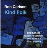 Album Kind Folk by Ron Carlson