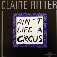 Ain't Life a Circus by Claire Ritter