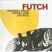 Album Futch by Johannes Bauer