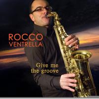Album Give Me The Groove by Rocco Ventrella