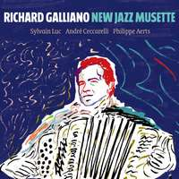Richard Galliano: New Jazz Musette