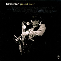 Gato Barbieri's Finest Hour by Gato Barbieri