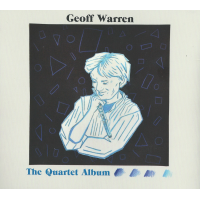 Geoff Warren: The Quartet Album
