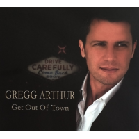 Album Get Out of Town by Gregg Arthur