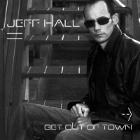 Album Get Out of Town by Jeff Hall