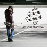 Album Get Your Groove On single by Gianni Vancini