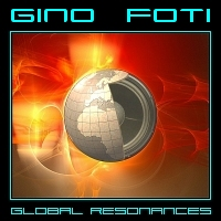 Album Global Resonances by Gino Foti