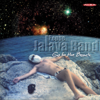 Album Peppe Jalava Band: Go to the Beach by Peppe Jalava Band
