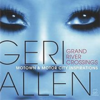 Grand River Crossings by Geri Allen