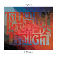 Album Touch My Beloved's Thought by Greg Ward