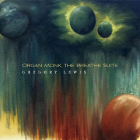 Organ Monk, The Breathe Suite