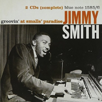 "Read ""Jimmy Smith: Groovin' at Smalls Paradise – 1957"""