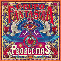 Album Problemas by Grupo Fantasma