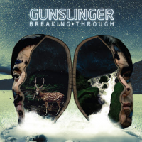Gunslinger: Breaking Through