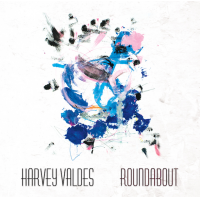 Harvey Valdes: Roundabout