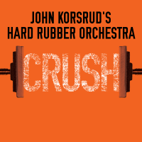 Album Crush by John Korsrud