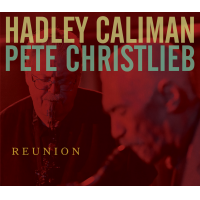 "HADLEY CALIMAN  / PETE CHRISTLIEB, ""REUNION"" by John Bishop"
