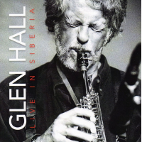 Glen Hall - Live in Siberia
